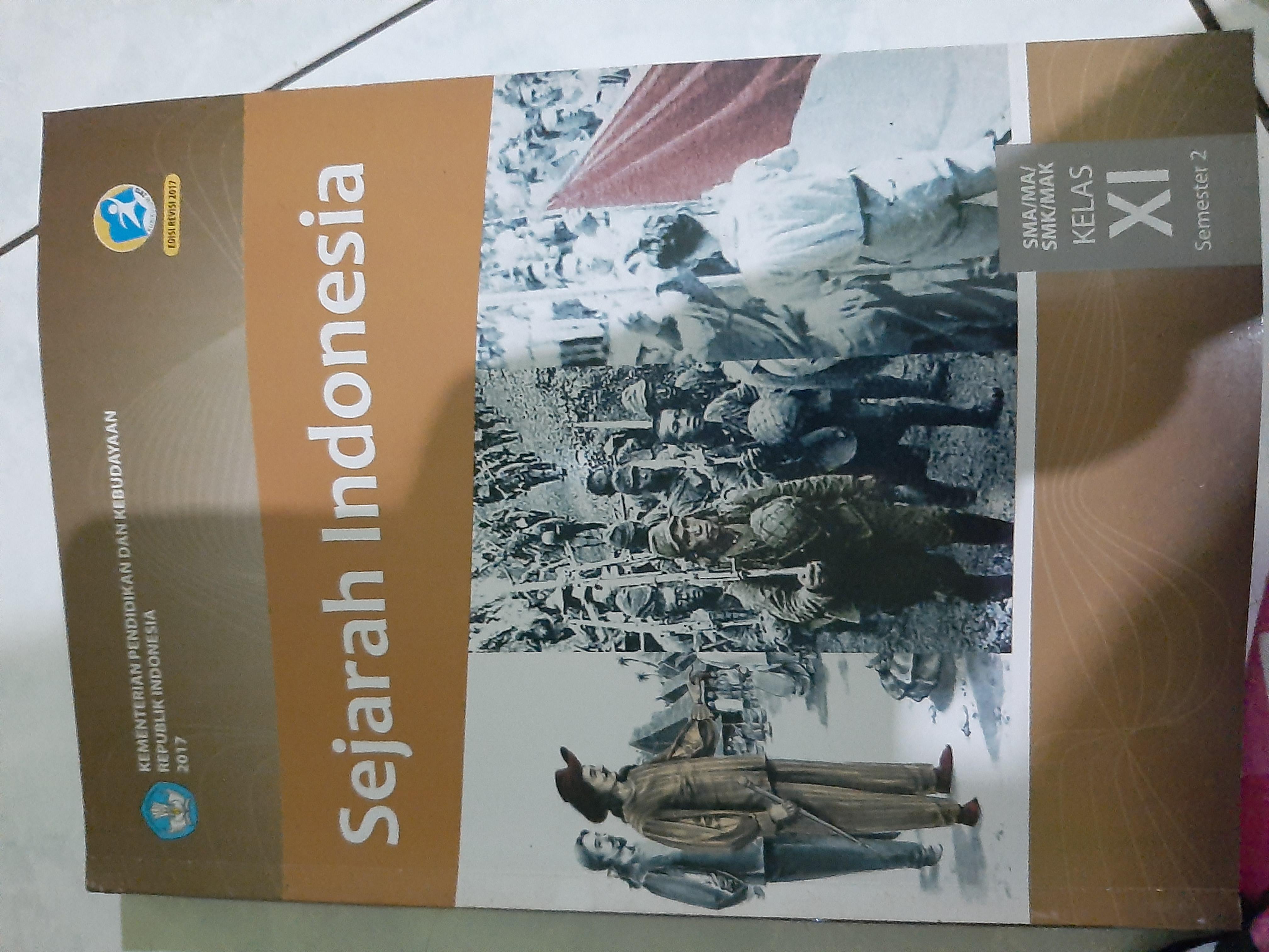Sejarah Indonesia SMA Kelas XI Semester 2