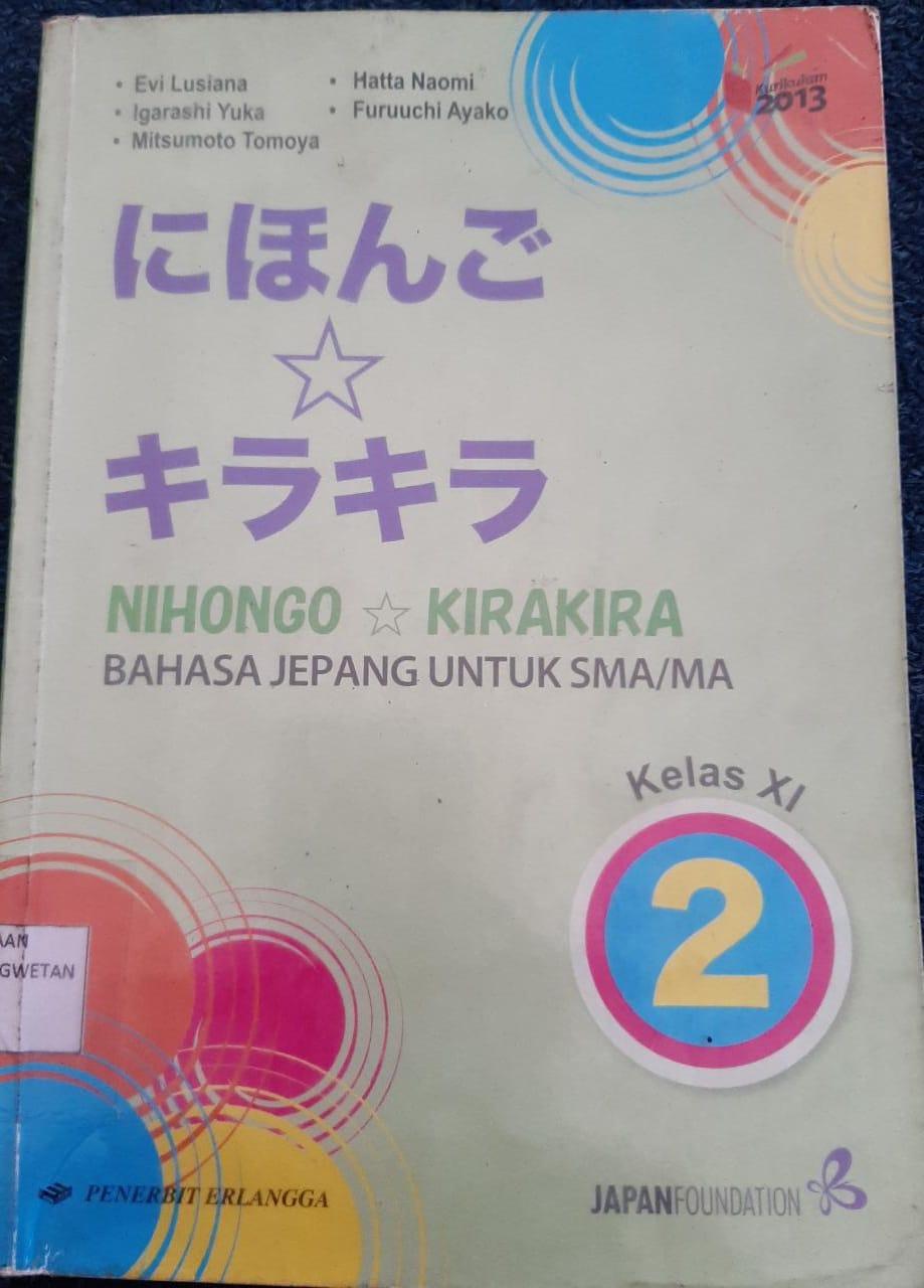Nihongo Kirakira Bahasa Jepang Kelas XI