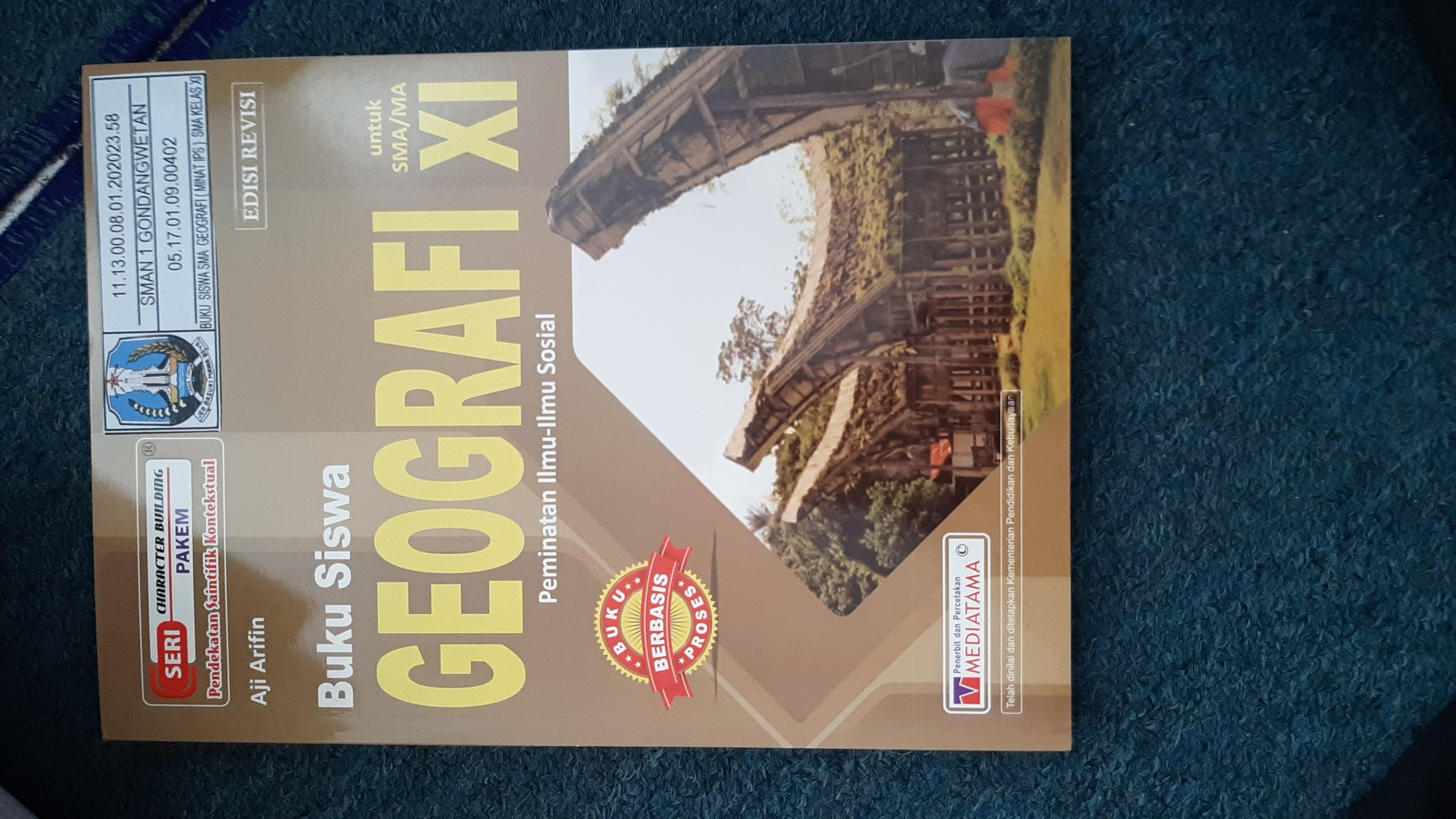 Buku Siswa Geografi Untuk SMA/MA XI  Peminatan Ilmu-Ilmu Sosial