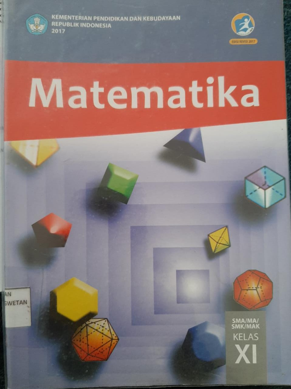 Matematika SMA/MA/SMK/MAK Edisi Revisi 2017 Kelas XI