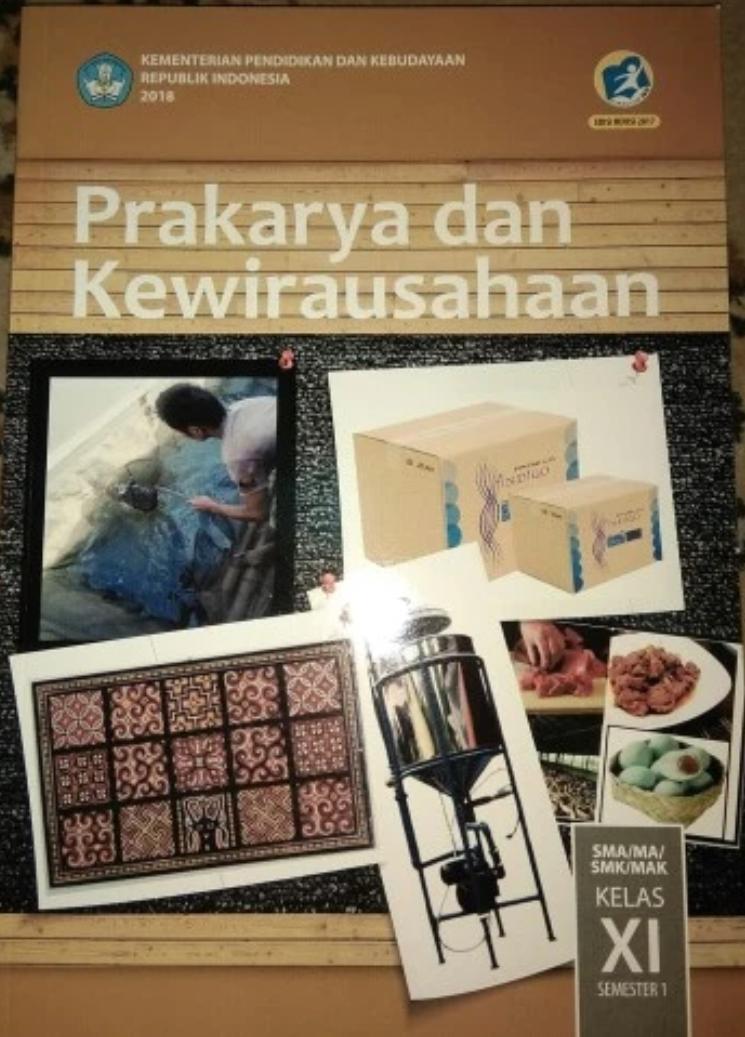Prakarya Dan Kewirausahaan SMA/MA Kelas XI Semester 1