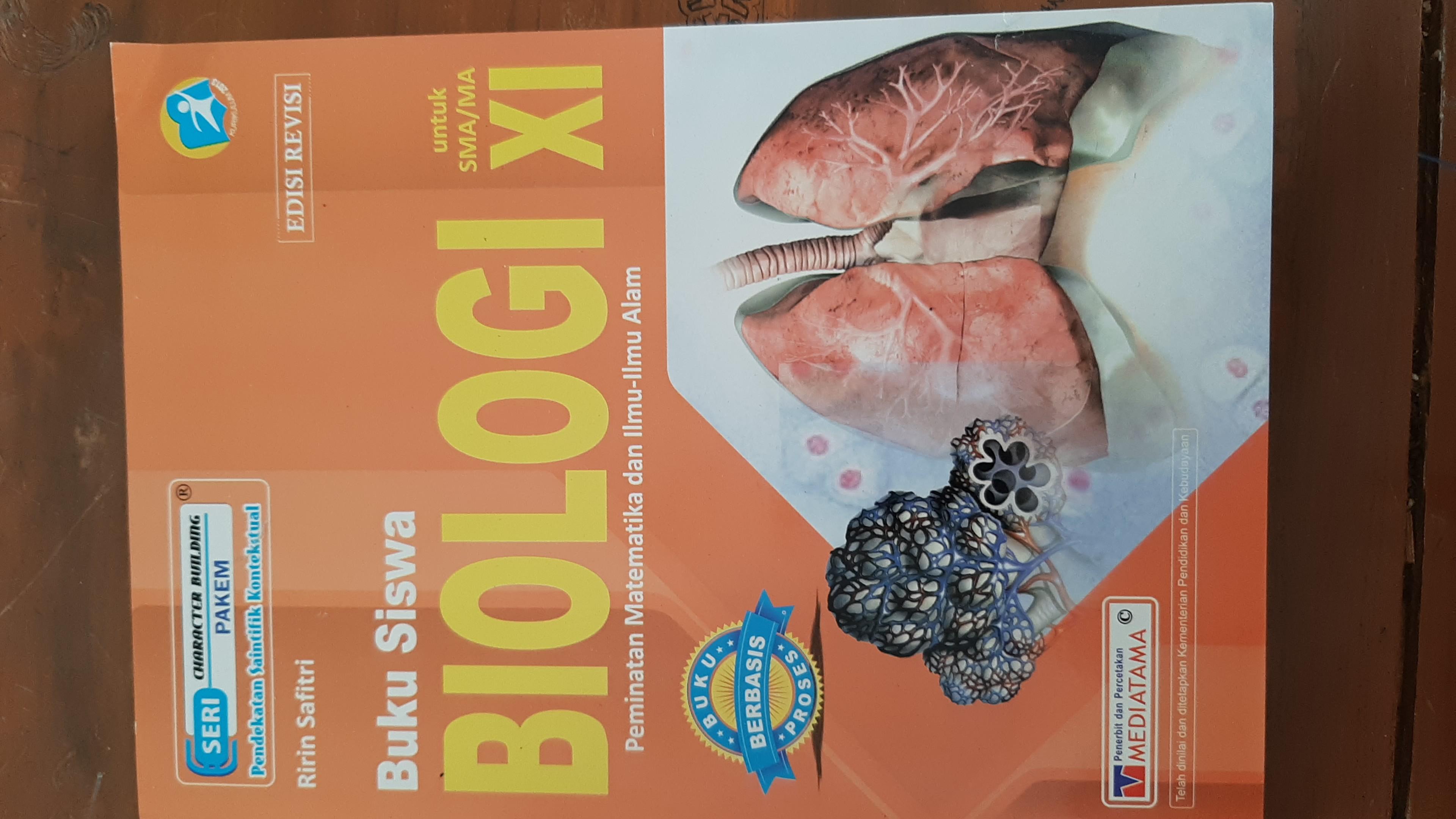 Buku Siswa Biologi Peminatan Matematika Dan Ilmu-Ilmu Alam Untuk SMA/MA Kelas XI