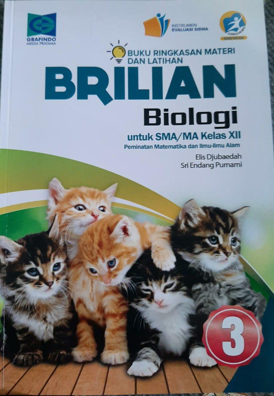 Brilian Biologi Untuk SMA/ MA Kelas XII Peminatan Matematika Dan Ilmu-ilmu Alam