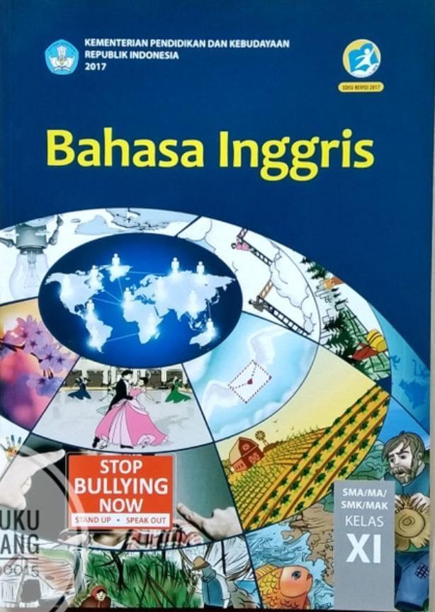 Bahasa Inggris SMA/MA /SMK/MAK KELAS XI Edisi Revisi 2017