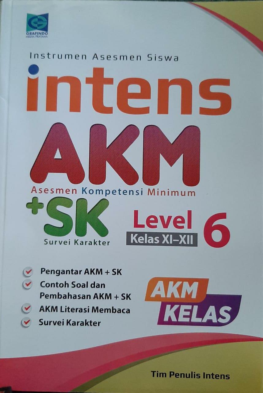 Instrumen Asesmen Siswa Intens AKM + SK Survei Karakter Level 6 Kelas XI-XII AKMKelas