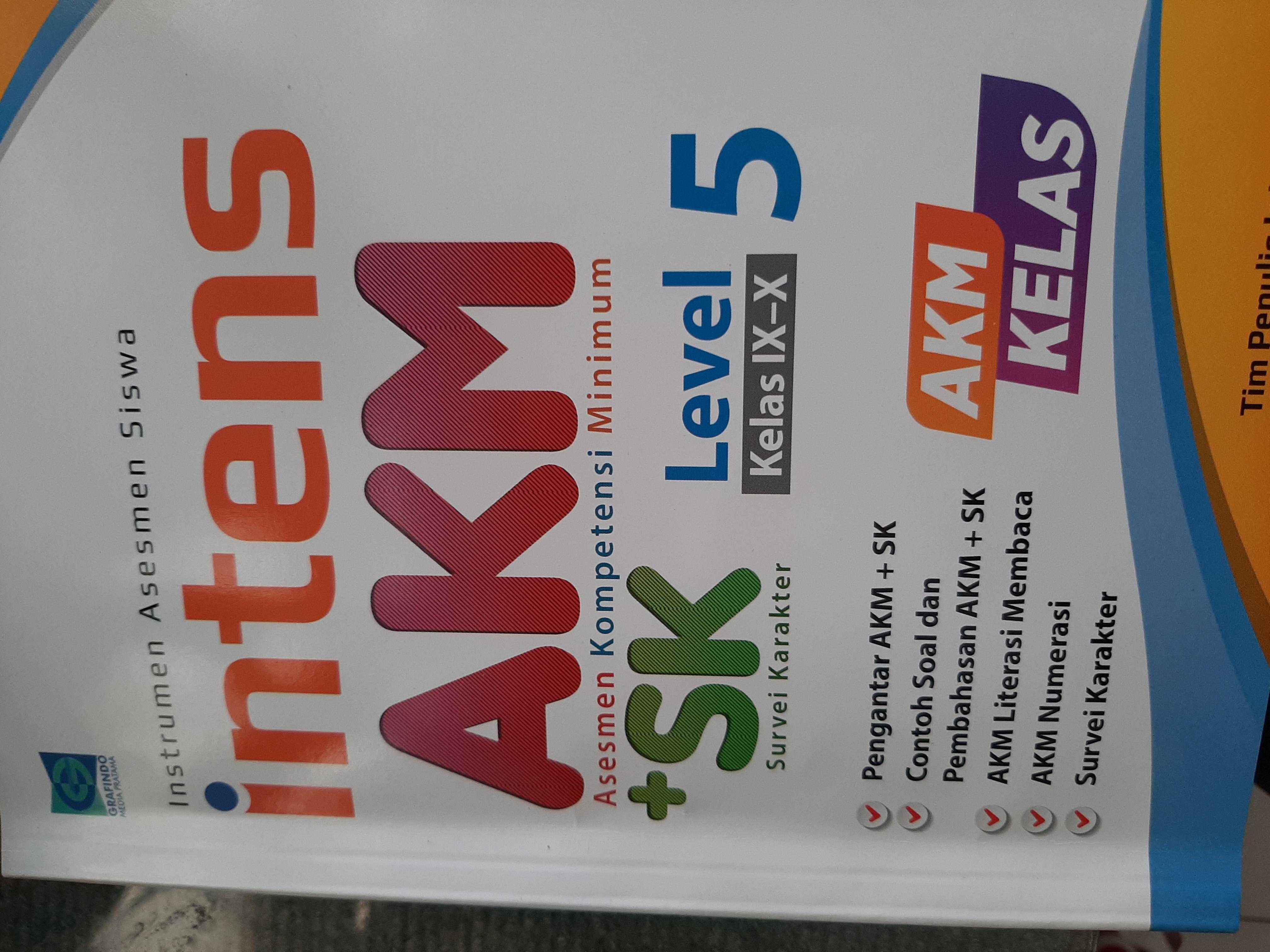 Instrumen Asesmen Siswa Intens AKM + SK Survei Karakter Level 5 Kelas IX-X AKMKelas