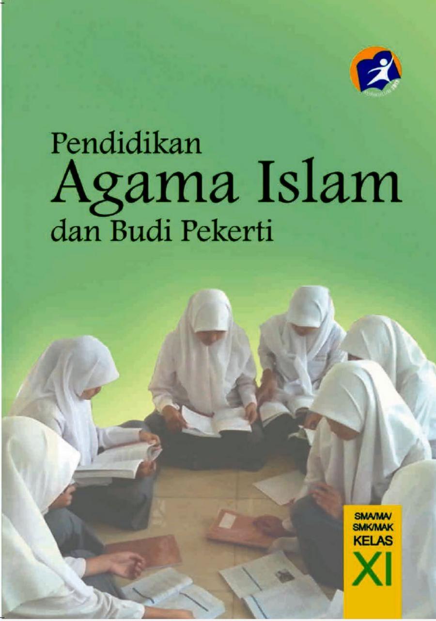 Pendidikan Agama Islam Dan Budi Pekerti Edisi Revisi 2017 Kelas XI Untuk SMA/MA/SMK/MAK