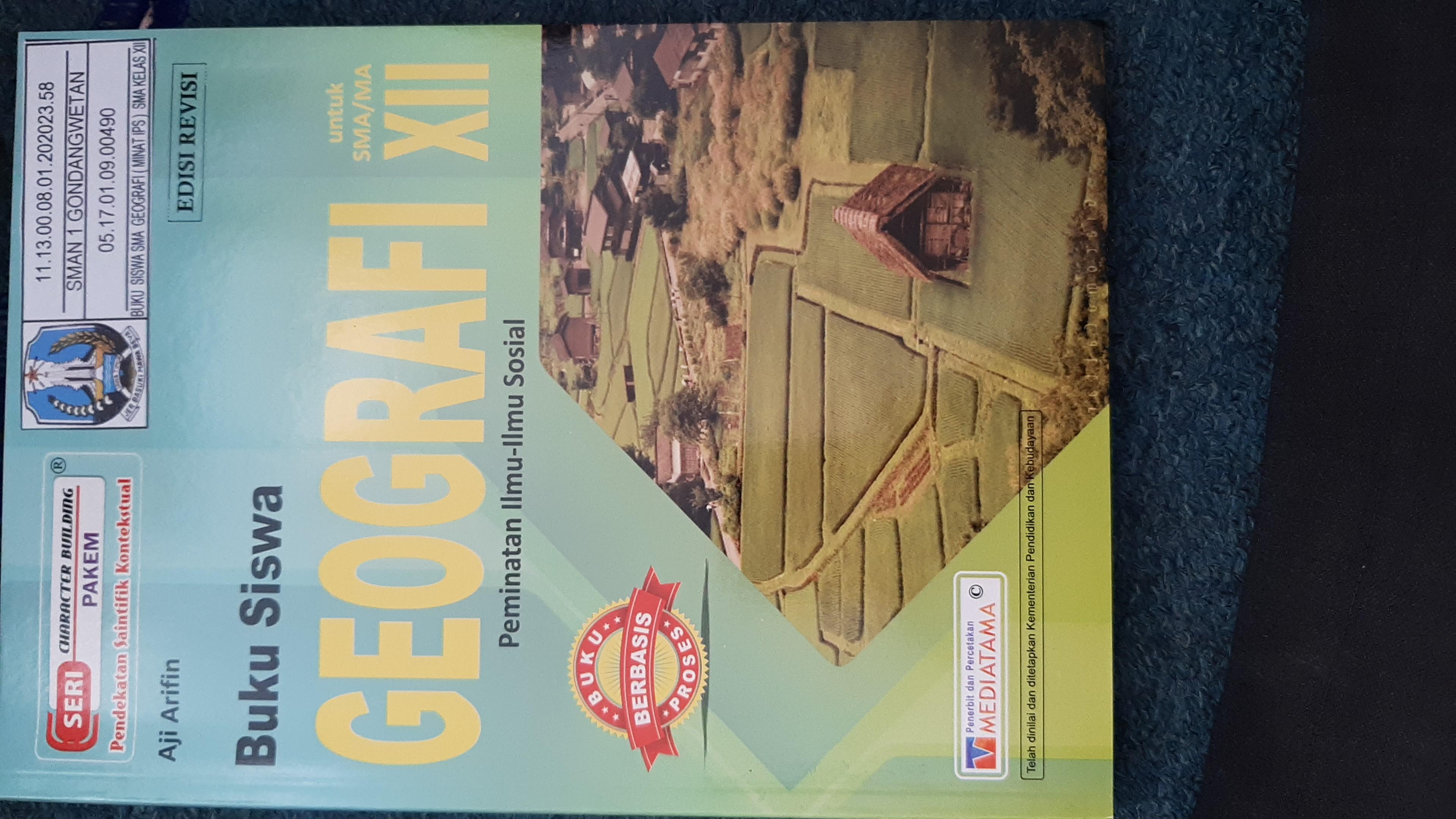 Buku Siswa Geografi Untuk SMA/MA XII Peminatan Ilmu-Ilmu Sosial