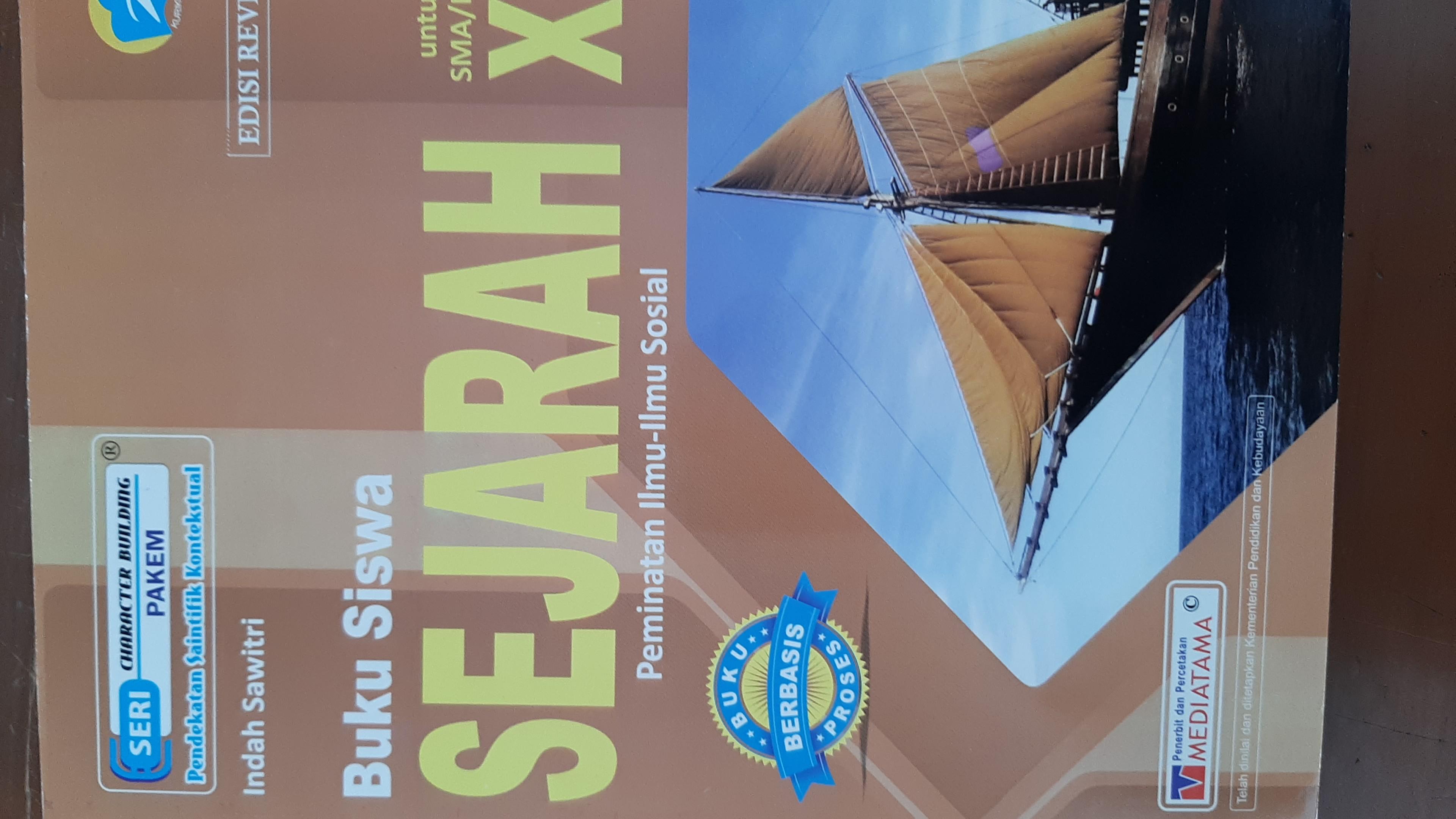 Buku Siswa Sejarah Untuk SMA/MA XI Peminatan Ilmu-Ilmu Sosial